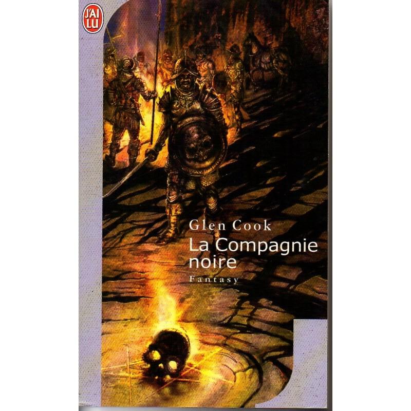 La Compagnie Noire - Glen Cook - (Science Fiction)