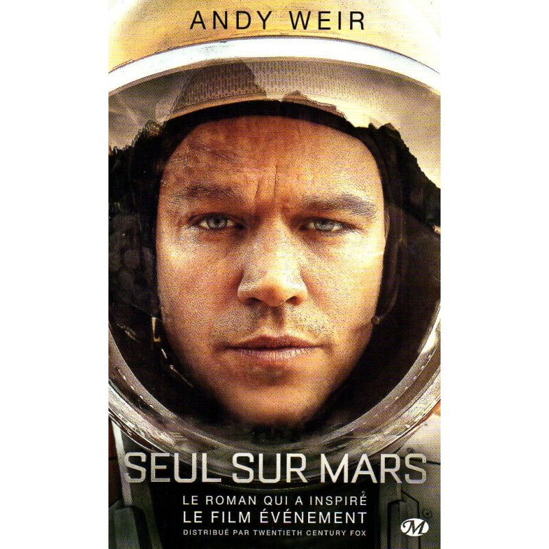 Seul sur Mars - Andy Weir - (Science Fiction)