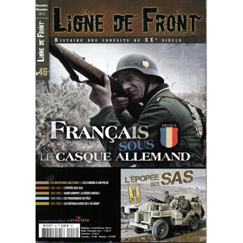 Ligne de Front n° 46 - Les Français sous le Casque Allemand