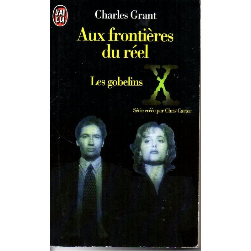 Aux Frontières du réel 1, Les Gobelins - Charles Grant - (Science Fiction)