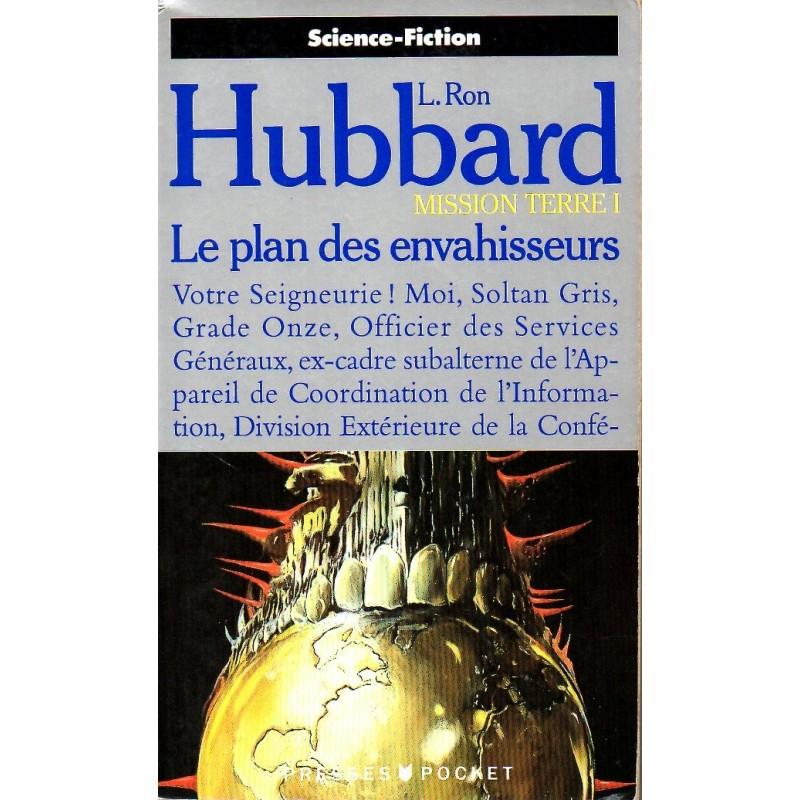 Mission Terre I - Le Plan des Envahisseurs - L. Ron Hubbard (Science Fiction)