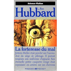 Mission Terre II - La Forteresse du Mal - L. Ron Hubbard (Science Fiction)