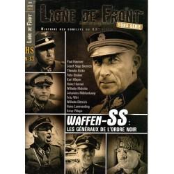 Ligne de Front HS n° 13 - WAFFEN-SS : les généraux de l'Ordre Noir