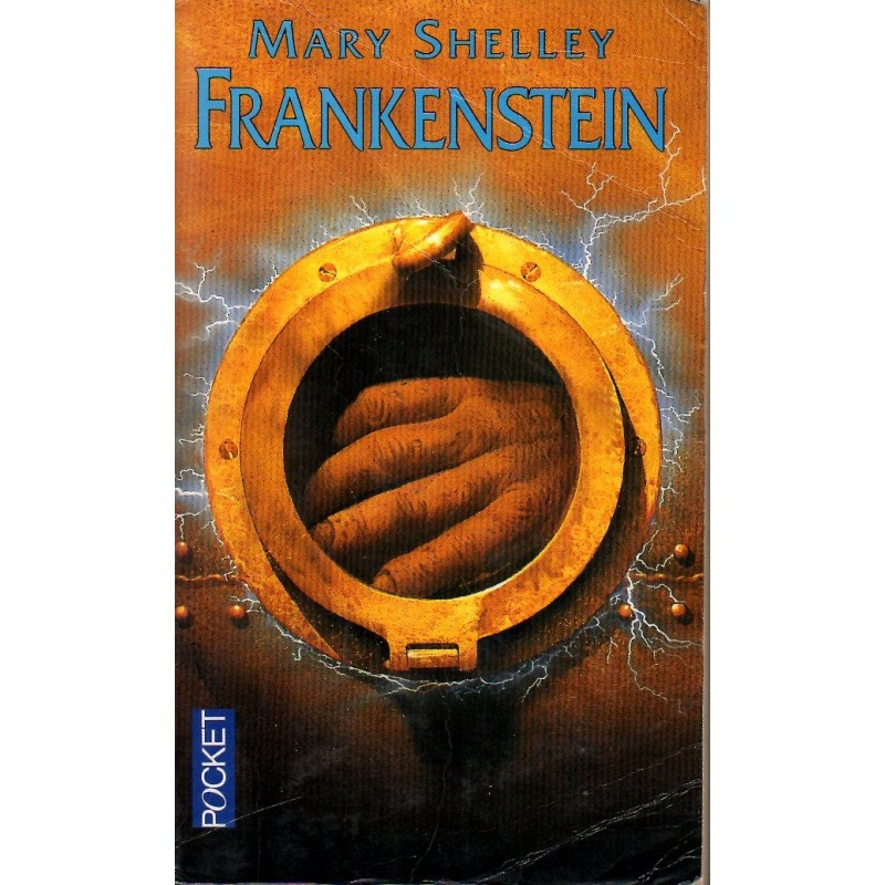 Frankenstein - Mary Shelley - (Fantastique)