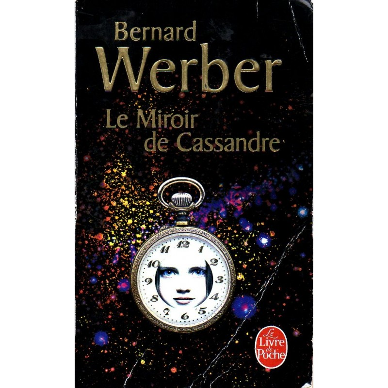 Le Miroir de Cassandre - Bernard Werber - (Science Fiction)