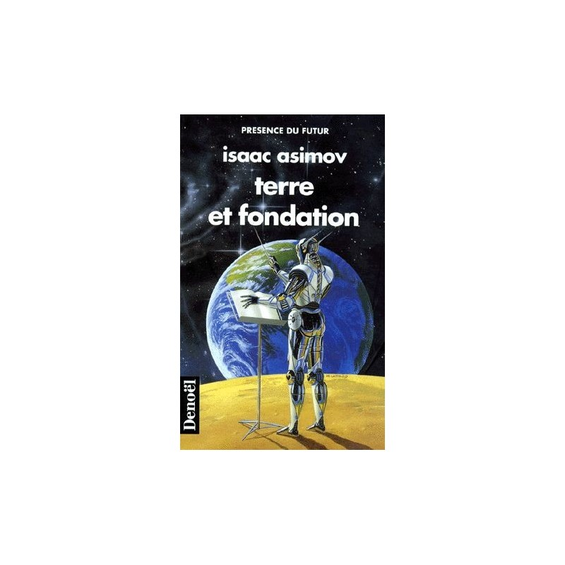 Terre et Fondation - Isaac Asimov - (Science Fiction)