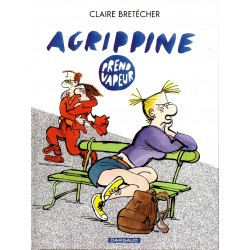 Agrippine prend vapeur - Bande dessinée de Claire Bretécher