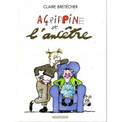 Agrippine et l'ancêtre - Bande dessinée de Claire Bretécher