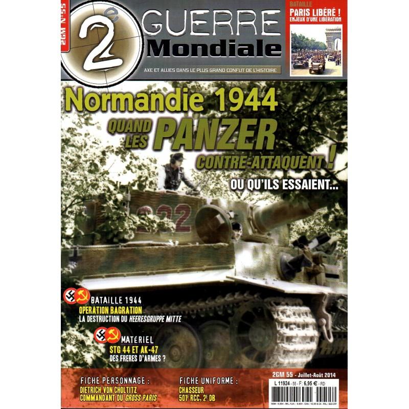 2e Guerre Mondiale n° 55 - Normandie 1944, Quand les Panzers contre-attaquent !