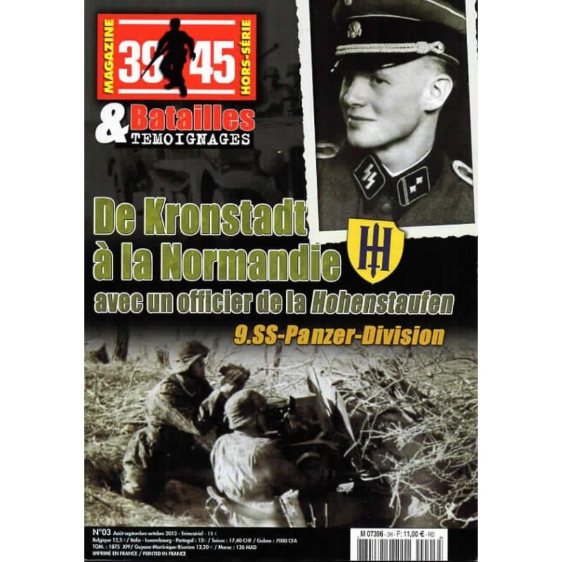 Magazine 39-45  n° 3H - De Kronstadt à la Normadie avec un officier de la Hohenstaufen