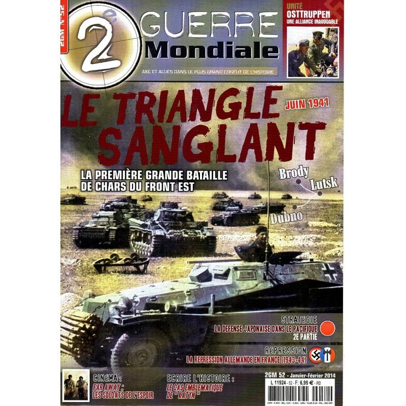 2e Guerre Mondiale n° 52 - Le Triangle Sanglant, Juin 1941 la Première grande bataille de chars du Front Est
