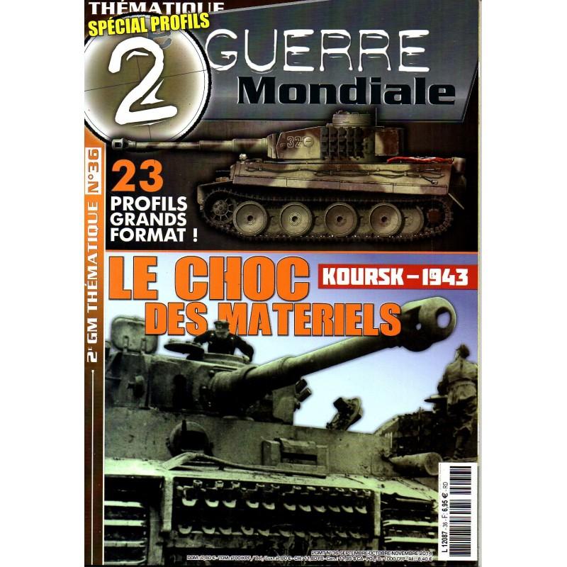 2e Guerre Mondiale n° 36 - Koursk 1943, Le choc des matériels