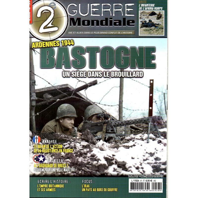 2e Guerre Mondiale n° 57 - Bastogne, un siège dans le brouillard - Ardennes 1944