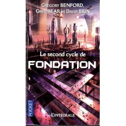 Le Second Cycle de Fondation - Gregory Benford, Greg Bear et David Brin - (Science Fiction)