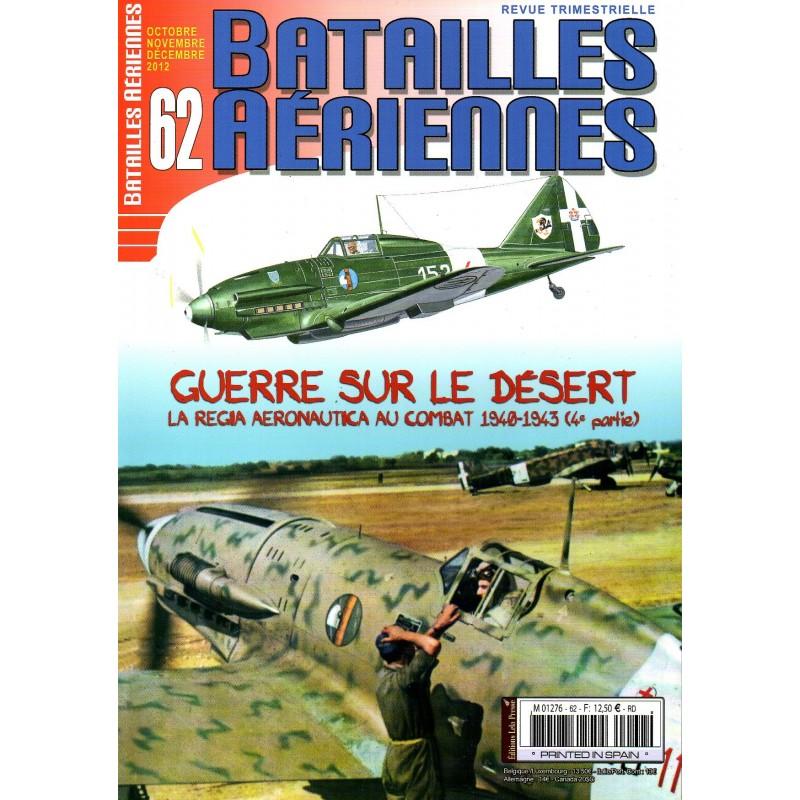 Batailles Aériennes n° 62 - Guerre sur le Désert 1940-1943