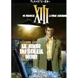 Le Jour du Soleil Noir ( XIII )  - Bande dessinée de Vance & Van Hamme