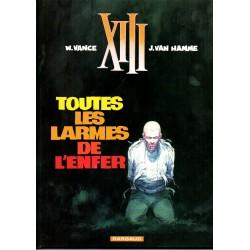 Toutes les Larmes de l'Enfer ( XIII )  - Bande dessinée de Vance & Van Hamme