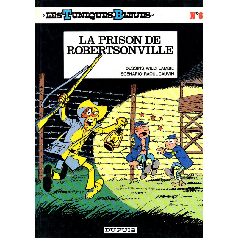 La Prison de Robertsonville (Les Tuniques Bleues) - Bande dessinée de Lambil & Cauvin