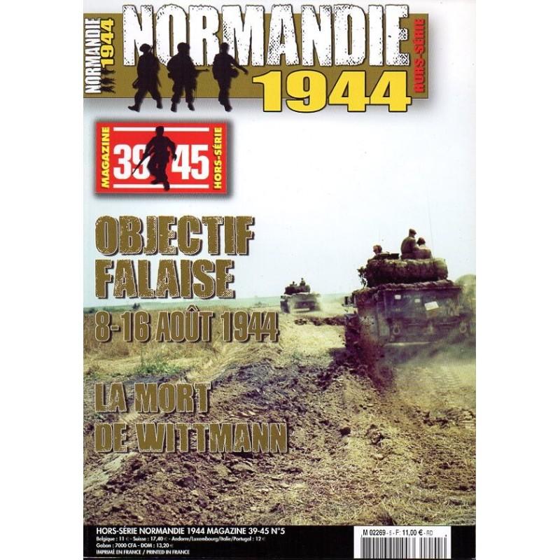 Normandie 1944 n° 5H - Objectif Falaise, 8-16 août 1944