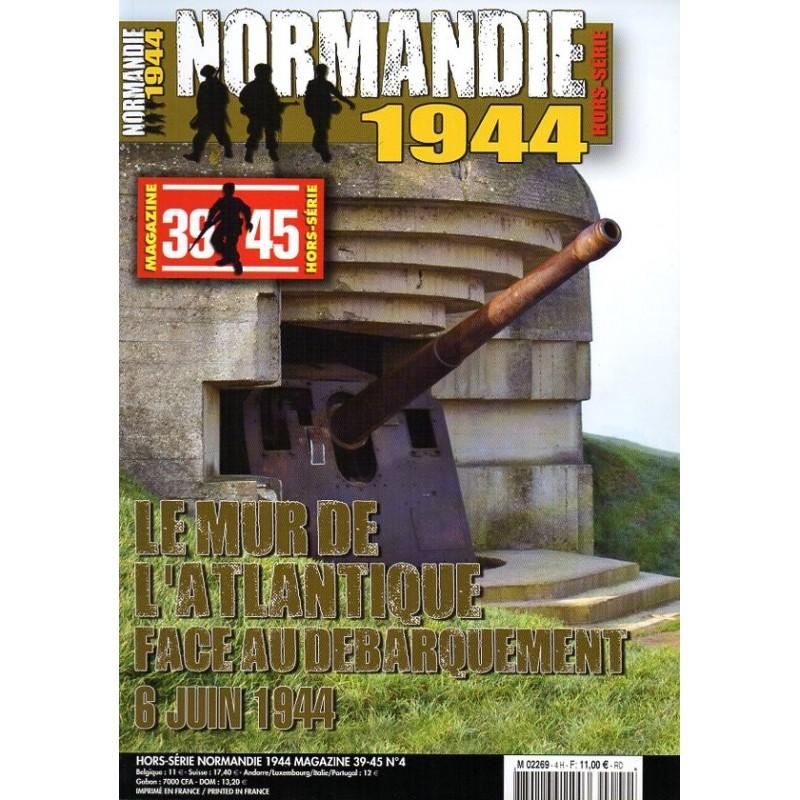 Normandie 1944 n° 4H - Le Mur de l'Atlantique face au débarquement, 6 juin 1944