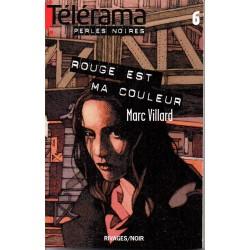 Rouge est ma Couleur de Marc Villard