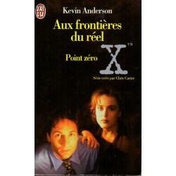 Aux Frontières du réel 3, Point zéro - Kevin Anderson - (Science Fiction)