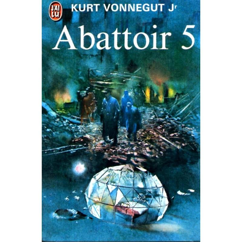 Abattoir 5 - Kurt Vonnegut Jr - (Science Fiction)
