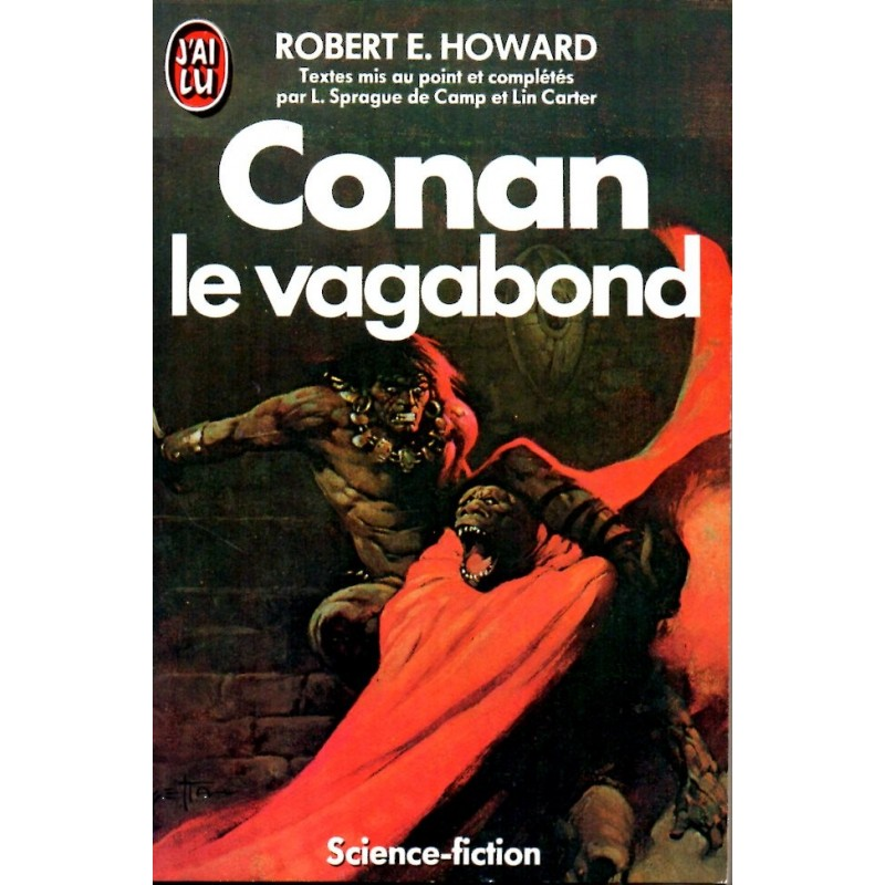 Conan le vagabond - Robert E. Howard & L. Prague de Camp - (Science Fiction)