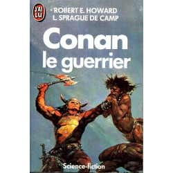 Conan le guerrier - Robert E. Howard & L. Prague de Camp - (Science Fiction)