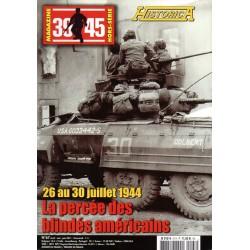 Magazine 39-45 n° 67H - La Percée des blindés américains, 26 au 30 juillet 1944