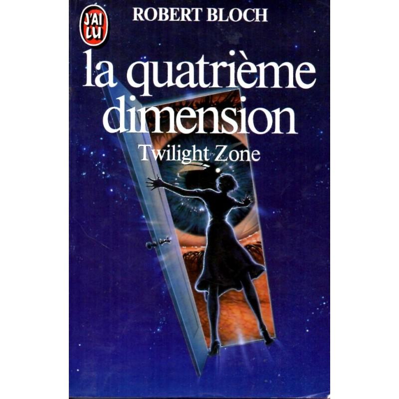 La Quatrième dimension (Twilight Zone) - Robert Bloch - (Science Fiction)