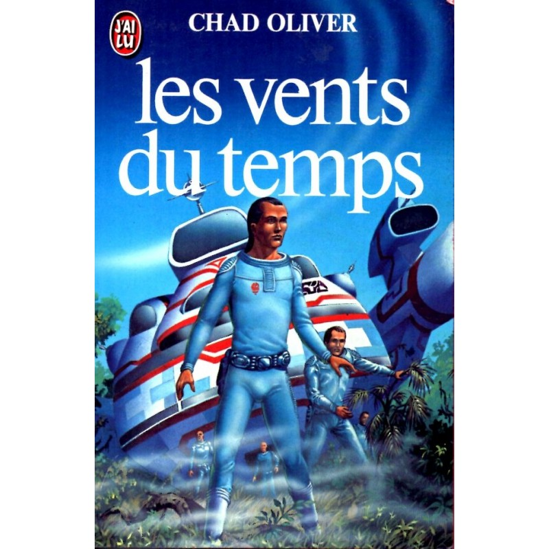 Les vents du temps - Chad Oliver - (Science Fiction)