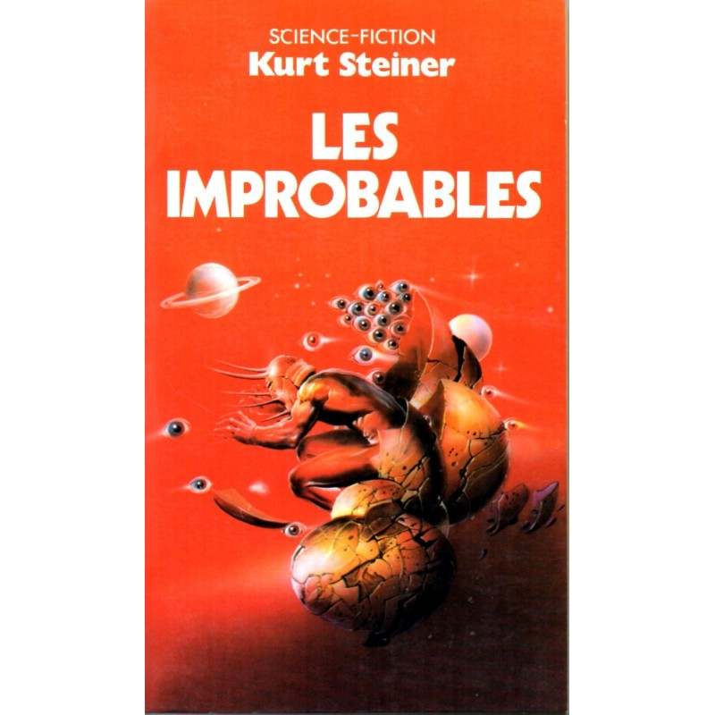Les Improbables - Kurt Steiner - (Science Fiction)