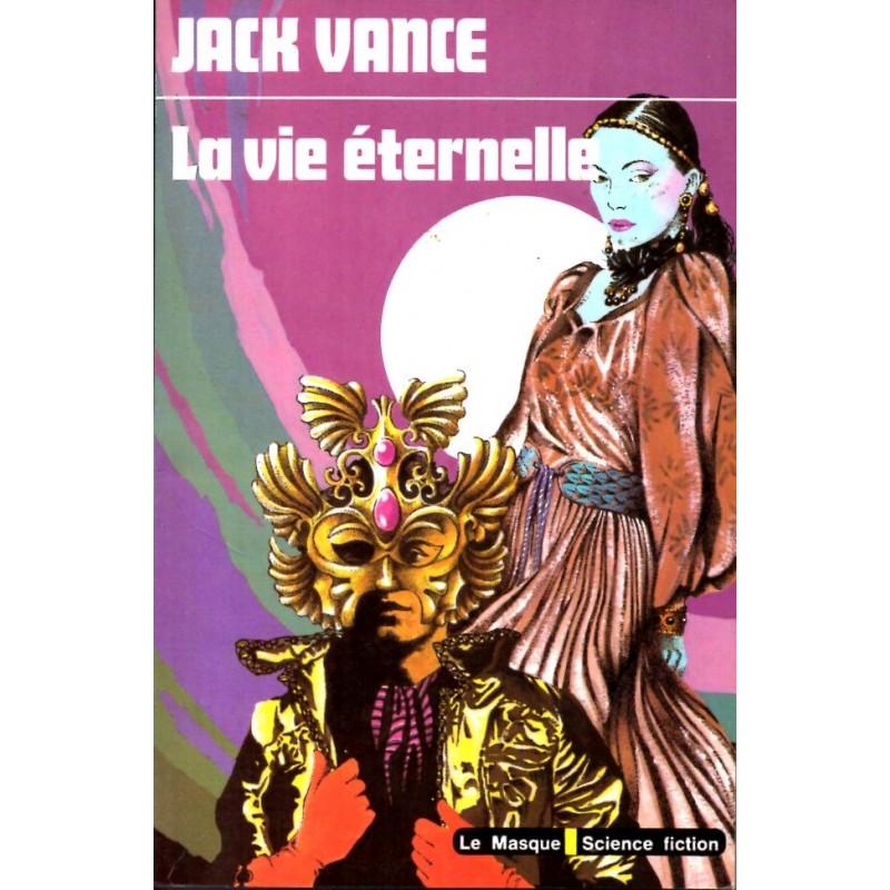 La Vie Eternelle - Jack Vance - (Science Fiction)