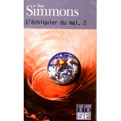 L'Échiquier du mal, 2.  - Dan Simmons - (Science Fiction)