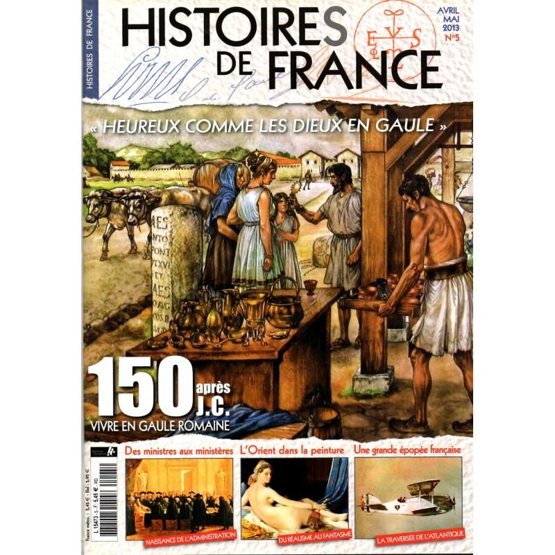 Histoires de France n° 5 - 150 après J.C. Vivre en Gaule
