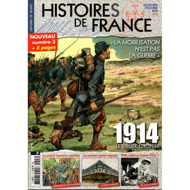 Histoires de France n° 3 - 1914, le suicide européen