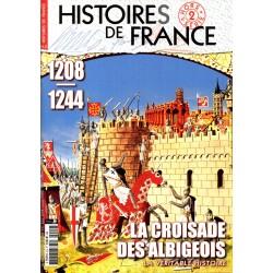 Histoires de France HS° 2 - 1208-1244 La Croisade des Albigeois - La véritable histoire