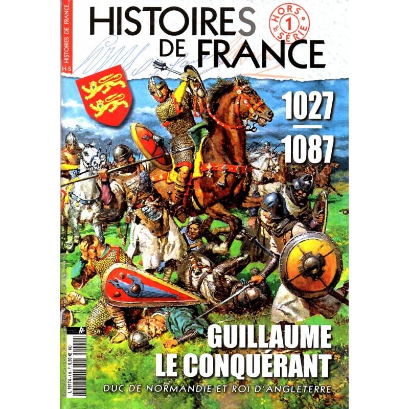 Histoires de France HS° 1 - 1027-1087, Guillaume le Conquérant