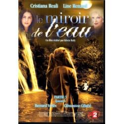 Le Miroir de l'Eau, une film de Edwin Baily (Cristiana Reali & Line Renaud) - (Pack 3 DVD) - Partie 3