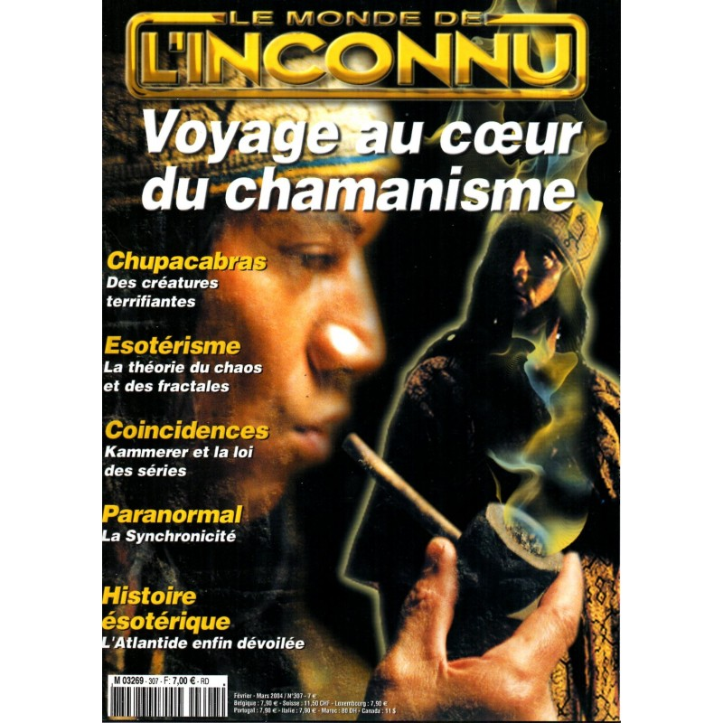 Monde Inconnu n° 307 - Voyage au coeur du Chamanisme