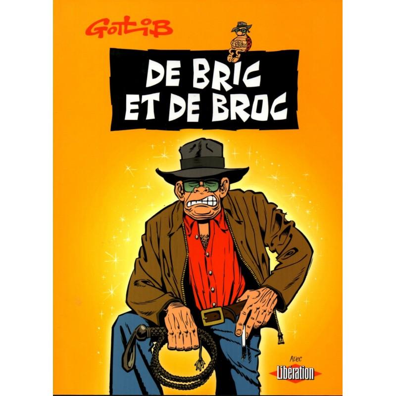 De Bric et de Broc - Bande Dessinée de Gotlib