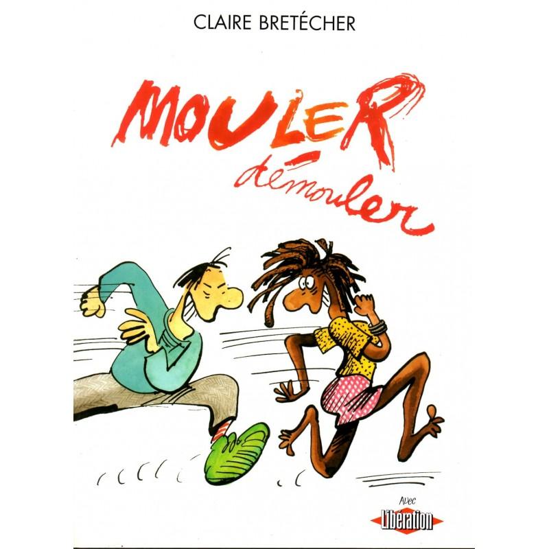 Mouler Démouler - Bande Dessinée de Claire Bretécher