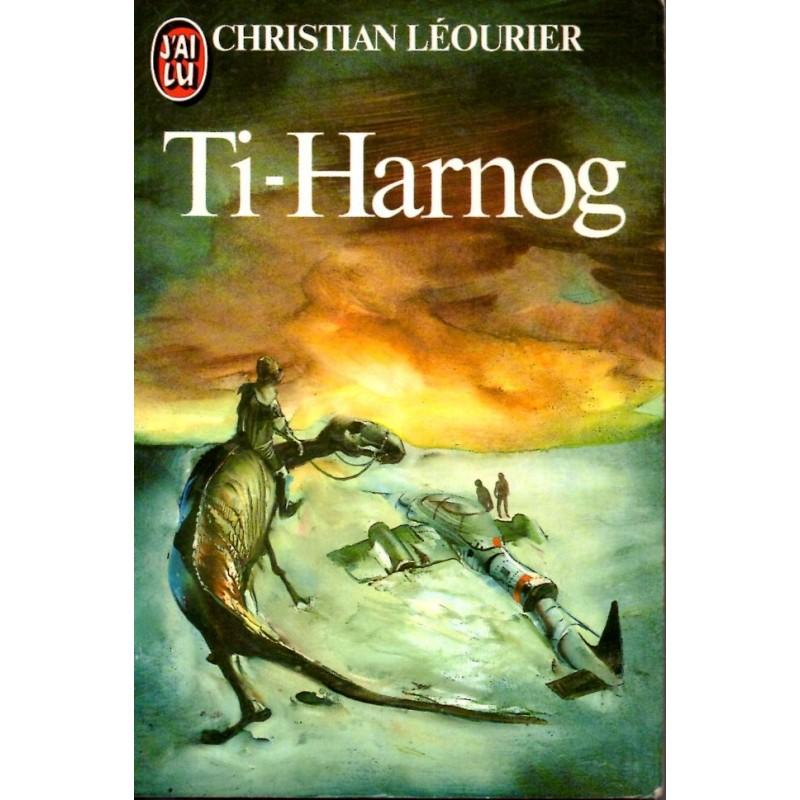 Ti-Harnag  - Christian Léourier (Science Fiction)