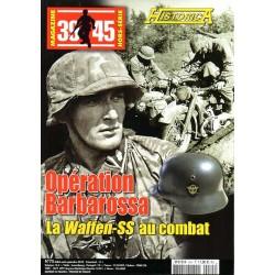 Magazine 39-45 n° 75 - Opération Barbarosssa : La Waffen SS au Combat