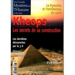 Khéops : Les secrets de sa construction - n° 7 HS les Grands Mystères de l'histoire