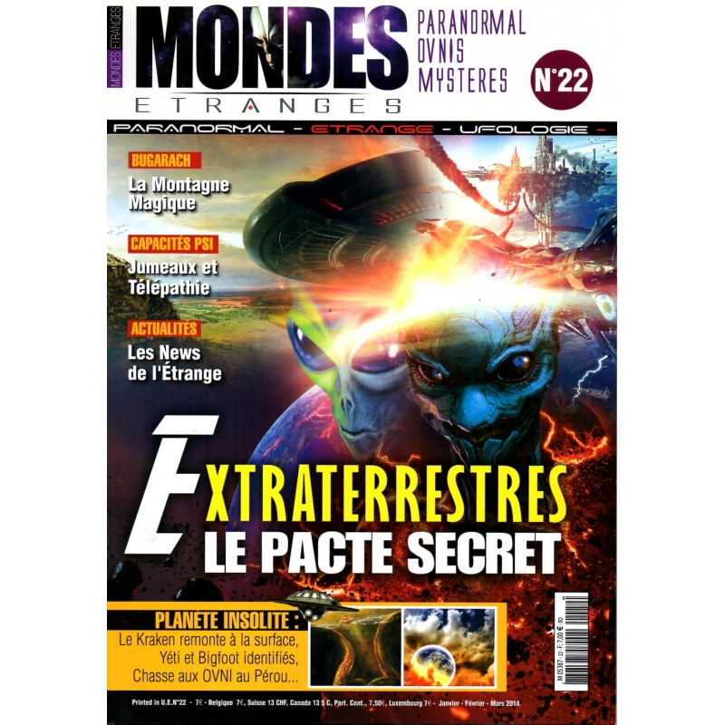 Mondes Etranges n° 22 - Extraterrestres, le pacte secret