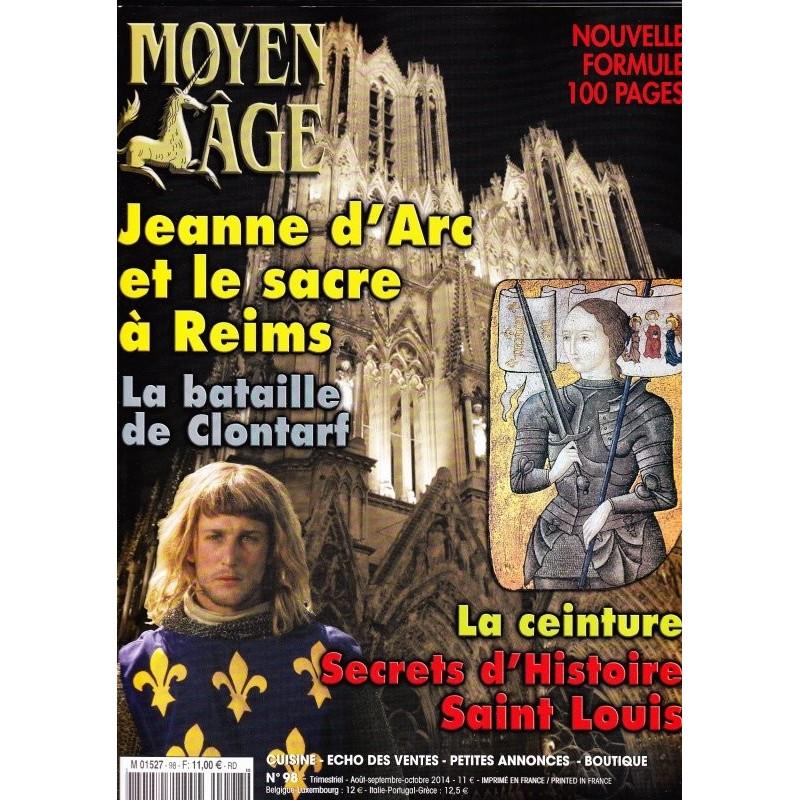Moyen Age n° 98 - Jeanne d'arc et le Sacre de Reims - La bataille de Clontarf