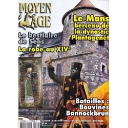 Moyen Age n° 99 - Le Mans, berceau de la dynastie Plantagenêt
