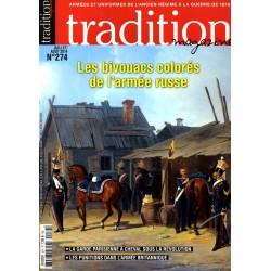 tradition magazine n° 274 - Les bivouacs colorés de l'armée russe